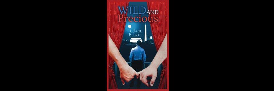 Wild and Precious Novella