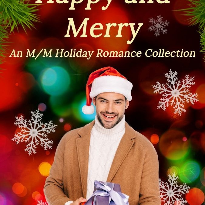 Happy and Merry – a Holiday Romance Collection to Make the Season Bright